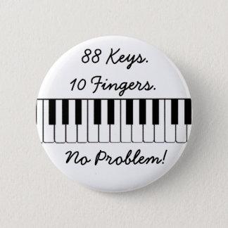 Bóton Redondo 5.08cm 88 chaves., 10 dedos., nenhum problema!