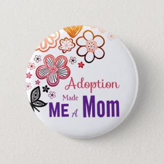 Bóton Redondo 5.08cm A adopção fez-me uma mamã