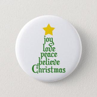 Bóton Redondo 5.08cm A alegria, amor, paz, acredita, Natal