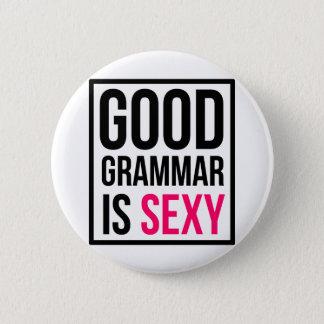 """Bóton Redondo 5.08cm A boa gramática é """"sexy"""""""