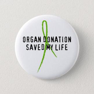 Bóton Redondo 5.08cm A doação de órgão salvar minha vida