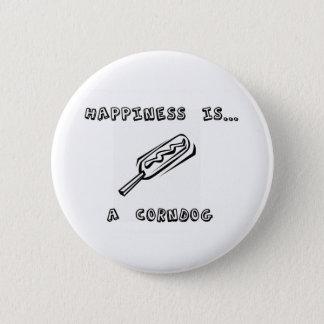Bóton Redondo 5.08cm A felicidade é um Corndog