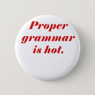 Bóton Redondo 5.08cm A gramática apropriada está quente