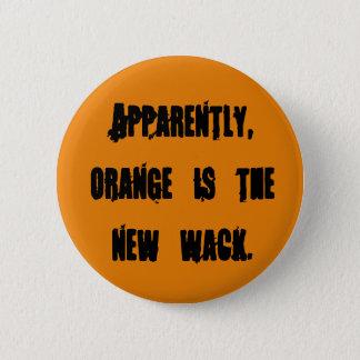 Bóton Redondo 5.08cm A laranja é o wack novo