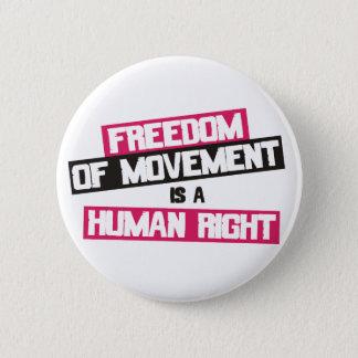 Bóton Redondo 5.08cm A livre circulação é um direito humano