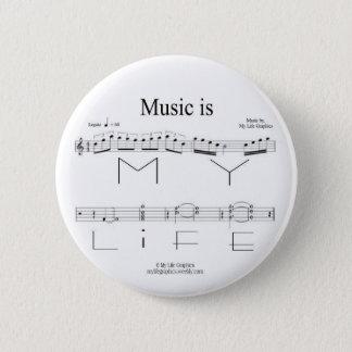 Bóton Redondo 5.08cm A música é meu botão da vida