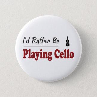 Bóton Redondo 5.08cm A preferencialmente esteja jogando o violoncelo