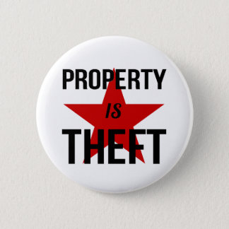 Bóton Redondo 5.08cm A propriedade é roubo - comunista socialista do