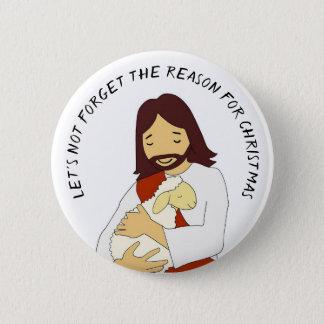 Bóton Redondo 5.08cm A razão para o botão do Jesus Cristo do Natal