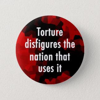 Bóton Redondo 5.08cm A tortura desfigura o botão