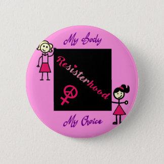 Bóton Redondo 5.08cm A vara de Resisterhood figura o fundo cor-de-rosa