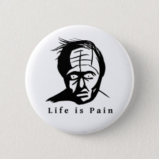 Bóton Redondo 5.08cm A vida é dor