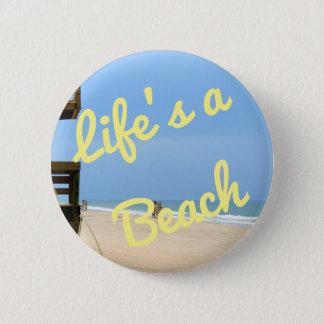 Bóton Redondo 5.08cm A vida é um botão da praia
