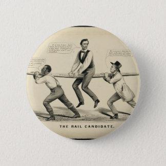 Bóton Redondo 5.08cm Abraham Lincoln o candidato do trilho