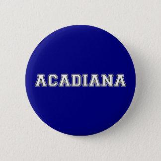 Bóton Redondo 5.08cm Acadiana