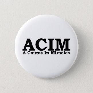 Bóton Redondo 5.08cm ACIM um curso na camisa dos milagre T