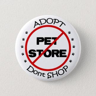 Bóton Redondo 5.08cm Adopt não compra o botão
