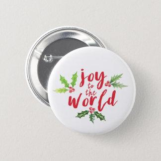 Bóton Redondo 5.08cm Alegria do azevinho da aguarela ao Natal do mundo