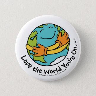 Bóton Redondo 5.08cm Ame o mundo que você é sobre