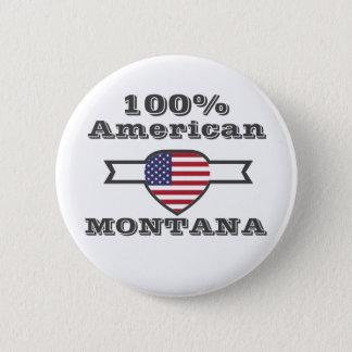 Bóton Redondo 5.08cm Americano de 100%, Montana