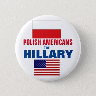 Bóton Redondo 5.08cm Americanos poloneses para Hillary 2016