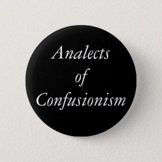 Bóton Redondo 5.08cm Analects do botão de Confusionism