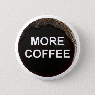Bóton Redondo 5.08cm Apenas adicione o café
