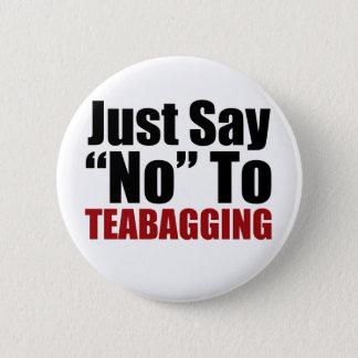 Bóton Redondo 5.08cm Apenas diga não a Teabagging