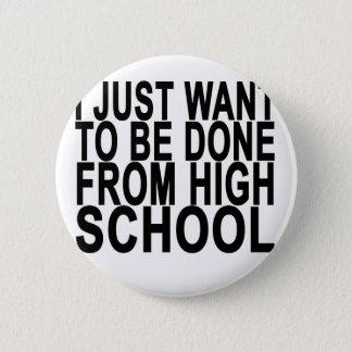 Bóton Redondo 5.08cm Apenas queira ser segundo grau feito da graduação.