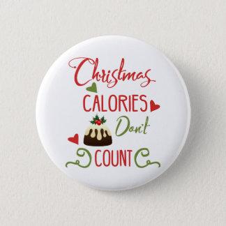 Bóton Redondo 5.08cm as calorias do Natal não contam citações