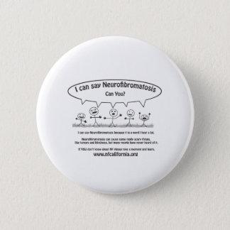Bóton Redondo 5.08cm As caras da vara dizem o Neurofibromatosis