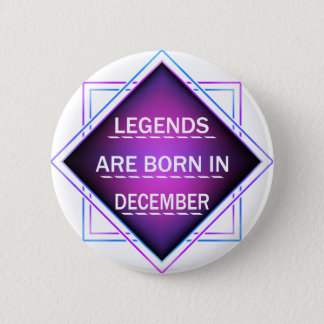 Bóton Redondo 5.08cm As legendas são nascidas em dezembro