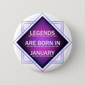 Bóton Redondo 5.08cm As legendas são nascidas em janeiro