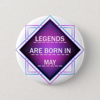Bóton Redondo 5.08cm As legendas são nascidas em maio