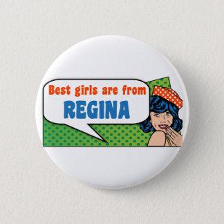 Bóton Redondo 5.08cm As melhores meninas são de Regina