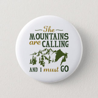 Bóton Redondo 5.08cm As montanhas estão chamando