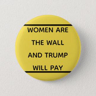 Bóton Redondo 5.08cm As mulheres são o botão da parede