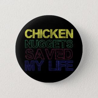 Bóton Redondo 5.08cm As pepitas de galinha salvar minha vida