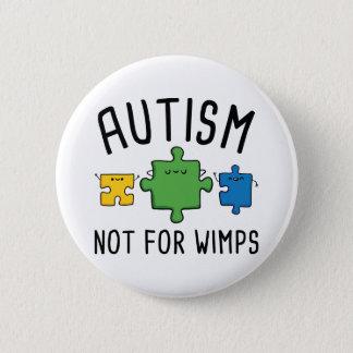 Bóton Redondo 5.08cm Autismo não para Wimps