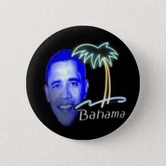 Bóton Redondo 5.08cm Bahama Obama