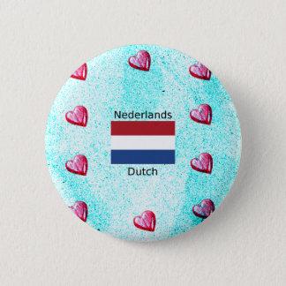 Bóton Redondo 5.08cm Bandeira holandesa e design holandês da língua