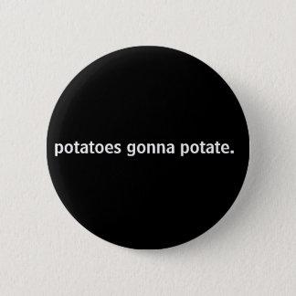 Bóton Redondo 5.08cm batatas que vão a potate.