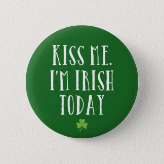 Bóton Redondo 5.08cm Beije-me. Eu sou irlandês hoje
