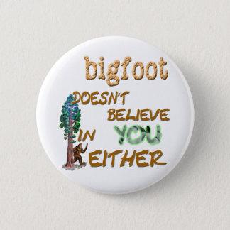 Bóton Redondo 5.08cm Bigfoot não faz
