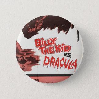 Bóton Redondo 5.08cm Billy o miúdo contra o botão do Tag de Dracula