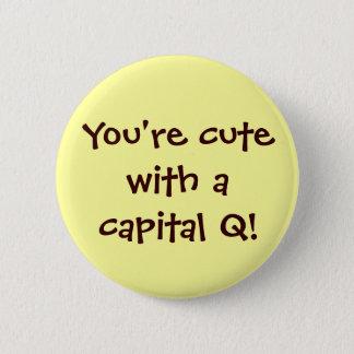 Bóton Redondo 5.08cm Bonito com um botão do capital Q