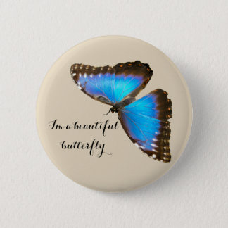 Bóton Redondo 5.08cm Borboleta azul eu sou uma borboleta