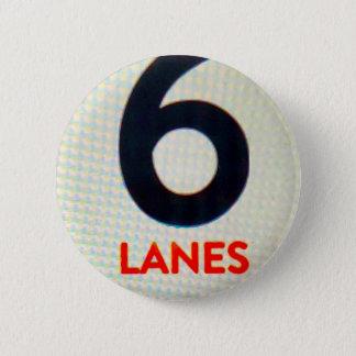 Bóton Redondo 5.08cm botão 6Lanes