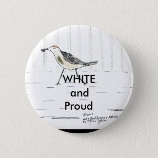 Bóton Redondo 5.08cm Botão branco e orgulhoso
