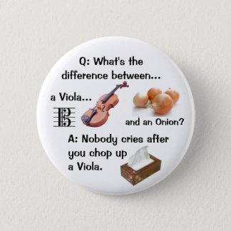 Bóton Redondo 5.08cm Botão cómico da piada da viola